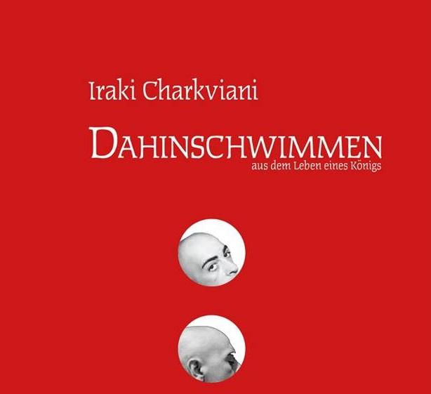 """ირაკლი ჩარკვიანის ავტობიოგრაფიული წიგნი """"მშვიდი ცურვა"""" გერმანულად გადაითარგმნება"""