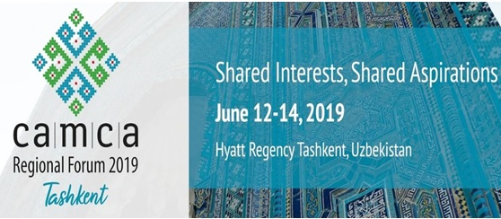 CAMCA Regional Forum to be held in Tashkent on June 12-14
