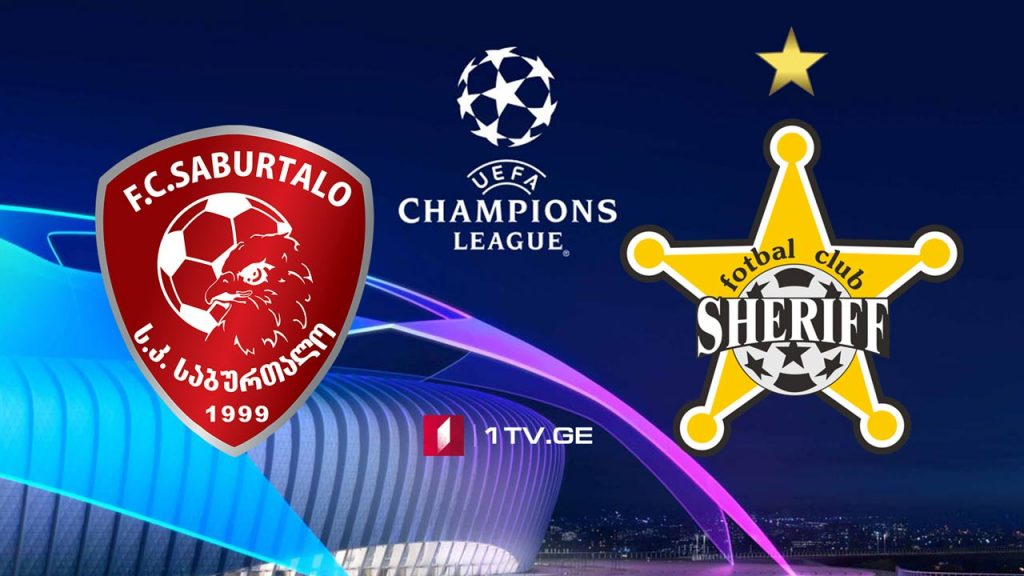 "UEFA Champions League – ""Saburtalo"" vs. ""Sheriff"""