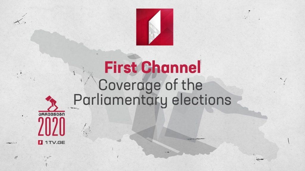 Georgian First Channel Coverage of 2020 Parliamentary Elections