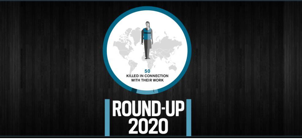 """ორგანიზაცია """"რეპორტიორები საზღვრებს გარეშე"""" - 2020 წელს მსოფლიოში სამსახურებრივი მოვალეობის შესრულებისას 50 ჟურნალისტი მოკლეს"""