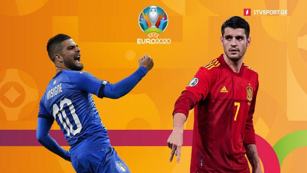 ევრო 2020   იტალია VS ესპანეთი - საქართველოს პირველ არხზე #1TVSPORT